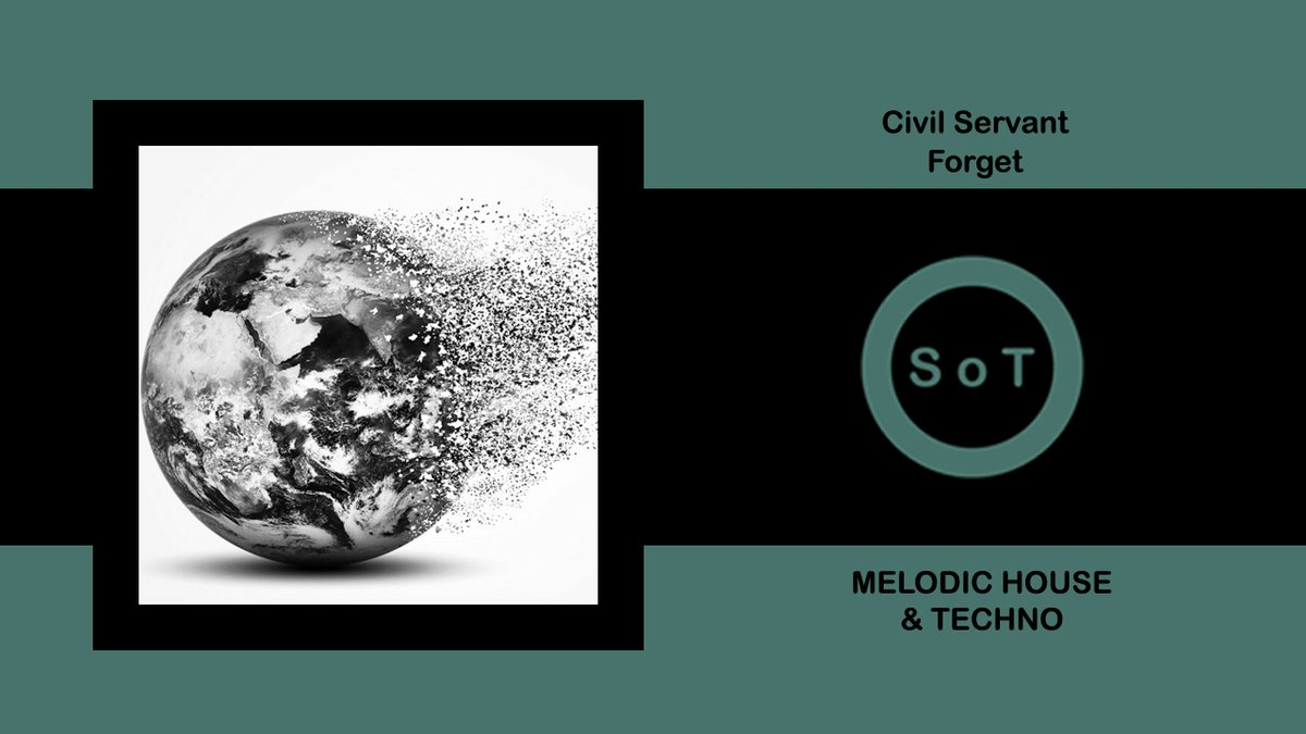 Civil Servant - Forget (Extended Mix) [Melodic House & Techno]  Listen it on YouTube ☞ https://youtu.be/uc1M3w7xg3M   #civilservant #forget #originalmix #beatport #melodic #house #techno #melodichouse #melodictechno #technomusic #technomixpic.twitter.com/sggB05isKU