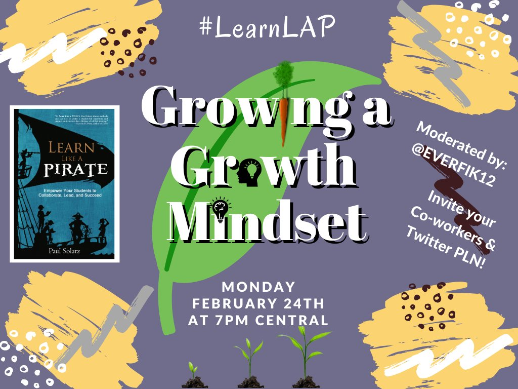 "TOPIC: ""Growing a Growth Mindset""  Please join @EVERFIK12 this MONDAY at 7pm Central for #LearnLAP!  #CUEchat #DBCBookBlogs #d123learns #DitchBook #ECEchat #ecsdfl #edchat #edChatRI #edtech #edtechbridge #edtechchat #eduAR #education #educhat #educoach #edugladiators #ELAchat"