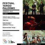 Image for the Tweet beginning: FESTIVAL DE TANGO EN PALERMO Sábado