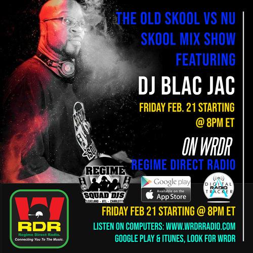 Friday Feb 21 @ 8PM ET DJ Blac Jac  brings in the heat with The Old Skool Vs. Nu Skool Mix Show @ 8PM ET on WRDR!  Tune in!!! https://linktr.ee/WRDR  #musicproducer #djs #hiphop #music #radio #wrdr #rap #realdjs #listenpic.twitter.com/yRRf5GZJTE