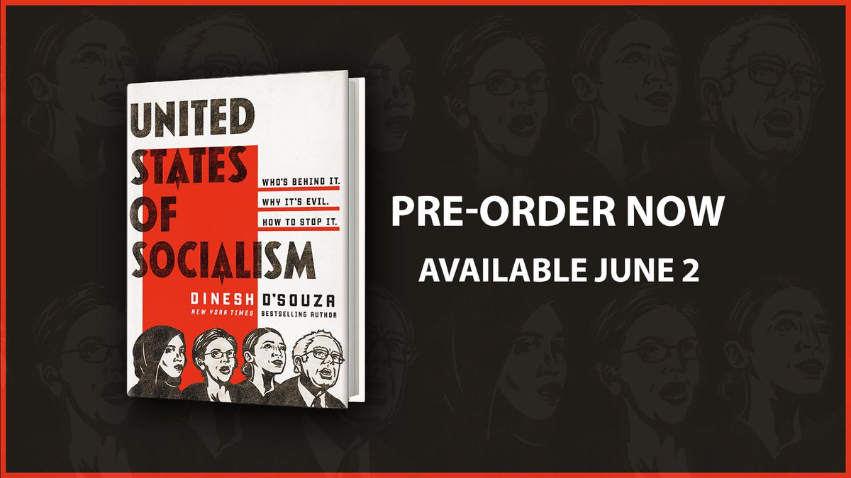 Dinesh D'Souza on New Socialism is Identity Socialism