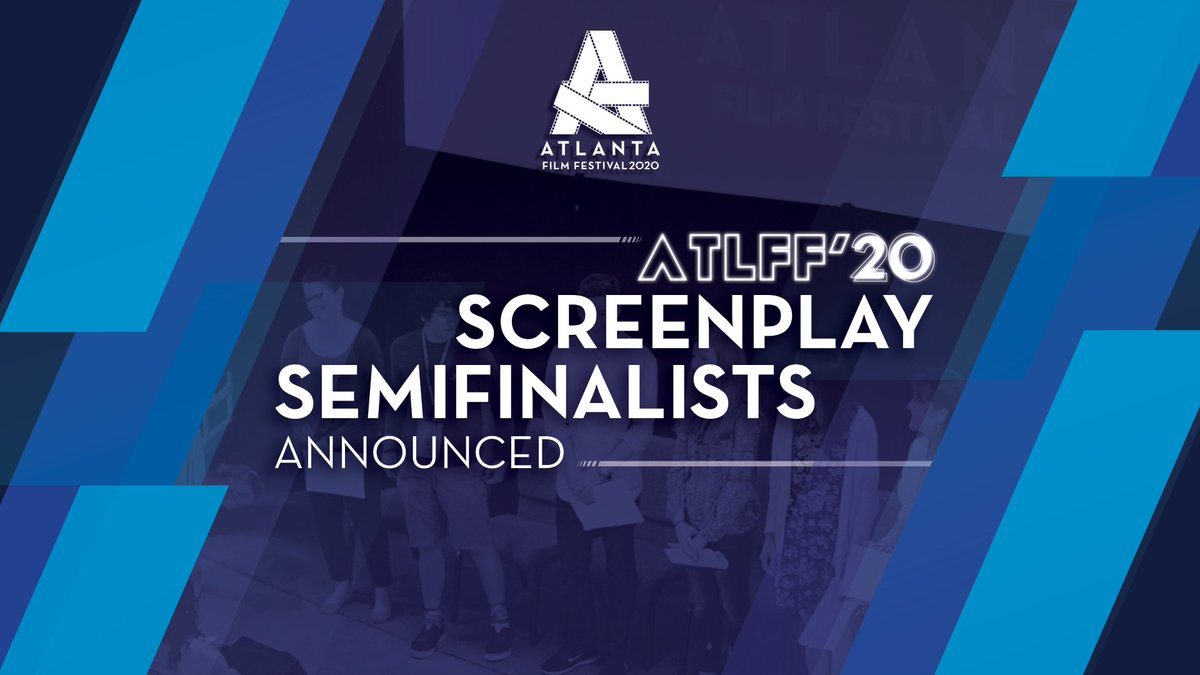 ATLFF20 is proud to announce the Semifinalists in the Screenplay Competition. Chosen from about 1,300 submissions, these projects represent the top 10% of all entries, moving forward in our feature film, TV pilot, and short film categories. See the list