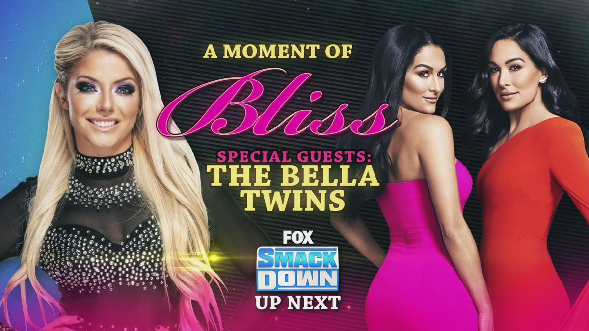 NEXT on #SmackDown! @AlexaBliss_WWE @BellaTwins
