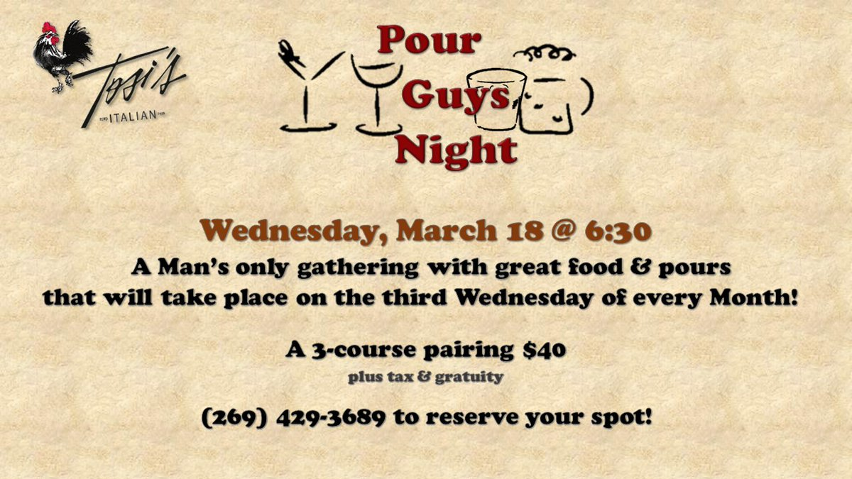 New monthly event! From our very popular Gals & Grapes comes Pour Guys Night! Men only; every third Wednesday of the month! Our first one is Wednesday March 18.  (269) 429-3689 to reserve your spot  #men #drinks #guys #Food #pour #SWM #event