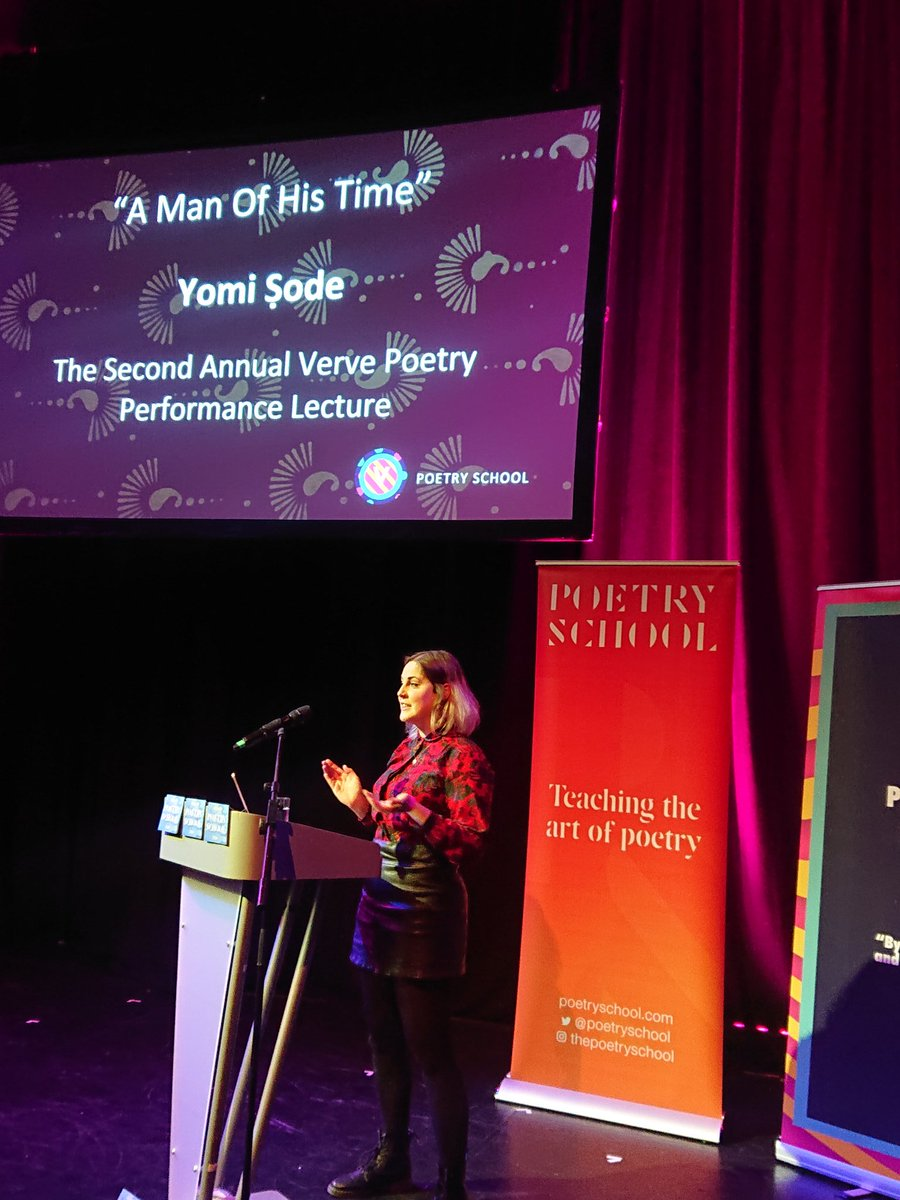 @poetryschool' @anna_millward presents the @VervePoetryPres Lecture, @YomiSode