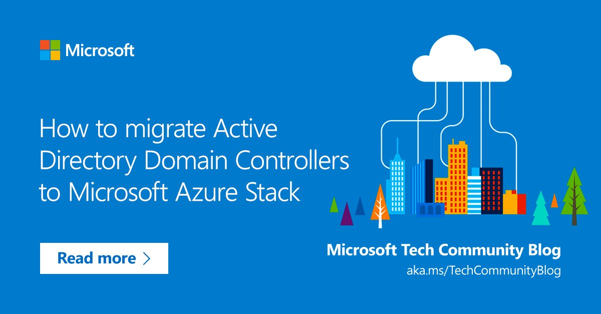 There are many ways to migrate your Domain Controllers.   @ThomasMaurer shows us how to create two new Windows Server VMs on @Azure Stack, join them to an existing domain, and then promote them to Domain Controllers.  Take it away, Thomas: http://msft.it/6017TbJuB   #ITPro #ICYMIpic.twitter.com/IXG2xss4wV