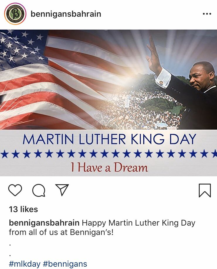 happy MLK Day from the Bennigan's in Bahrain for some reason