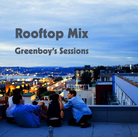 #Listenhere https://www.mixcloud.com/greenboy62/rooftop-mix-greenboys-sessions/… on #Mixcloud Welcome to the #GreenboySessions #RoofTopMix #DeepHOUSE #Funky# #Soulful #Disco #Beatspic.twitter.com/NYRx77Tgse