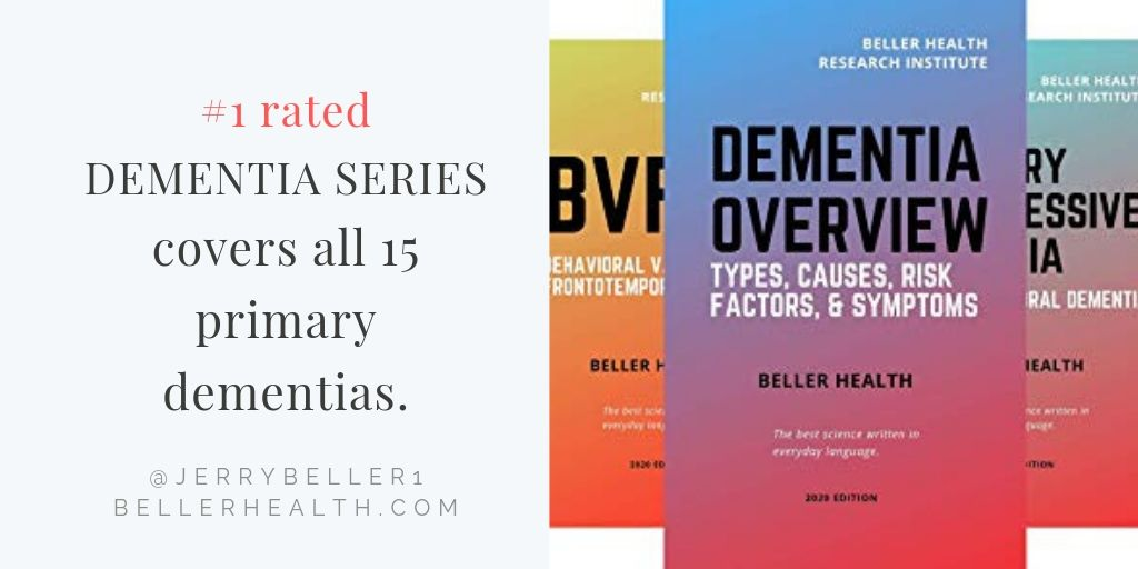 """Few authors break medical ground, but Beller's accomplished the feat three times, including this book series covering all 15 primary dementia types."" DEMENTIA SERIES   The series covers #alzheimers & 14 other #dementia types."