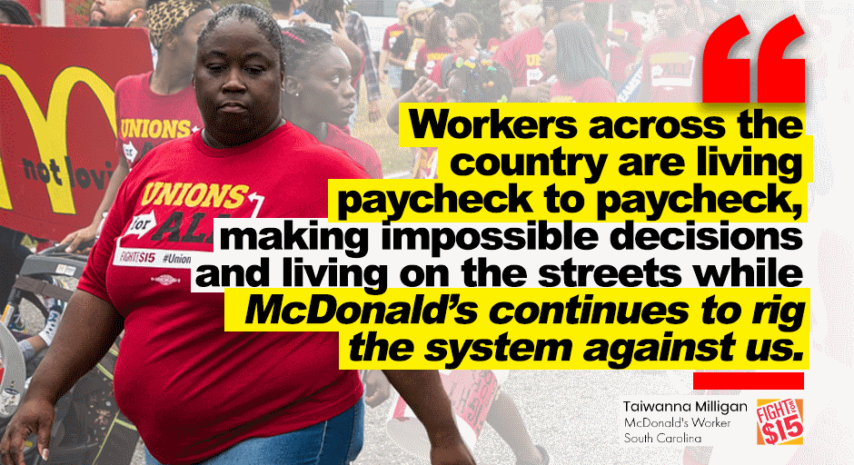 .@McDonalds workers like Taiwanna are going on strike Monday to demand union rights as the best way to tackle the systemic problems of low ​pay, sexual harassment, and racial discrimination that McDonald's workers—particularly workers of color—face ​daily ​#FightFor15 pic.twitter.com/EmrP08QOx7