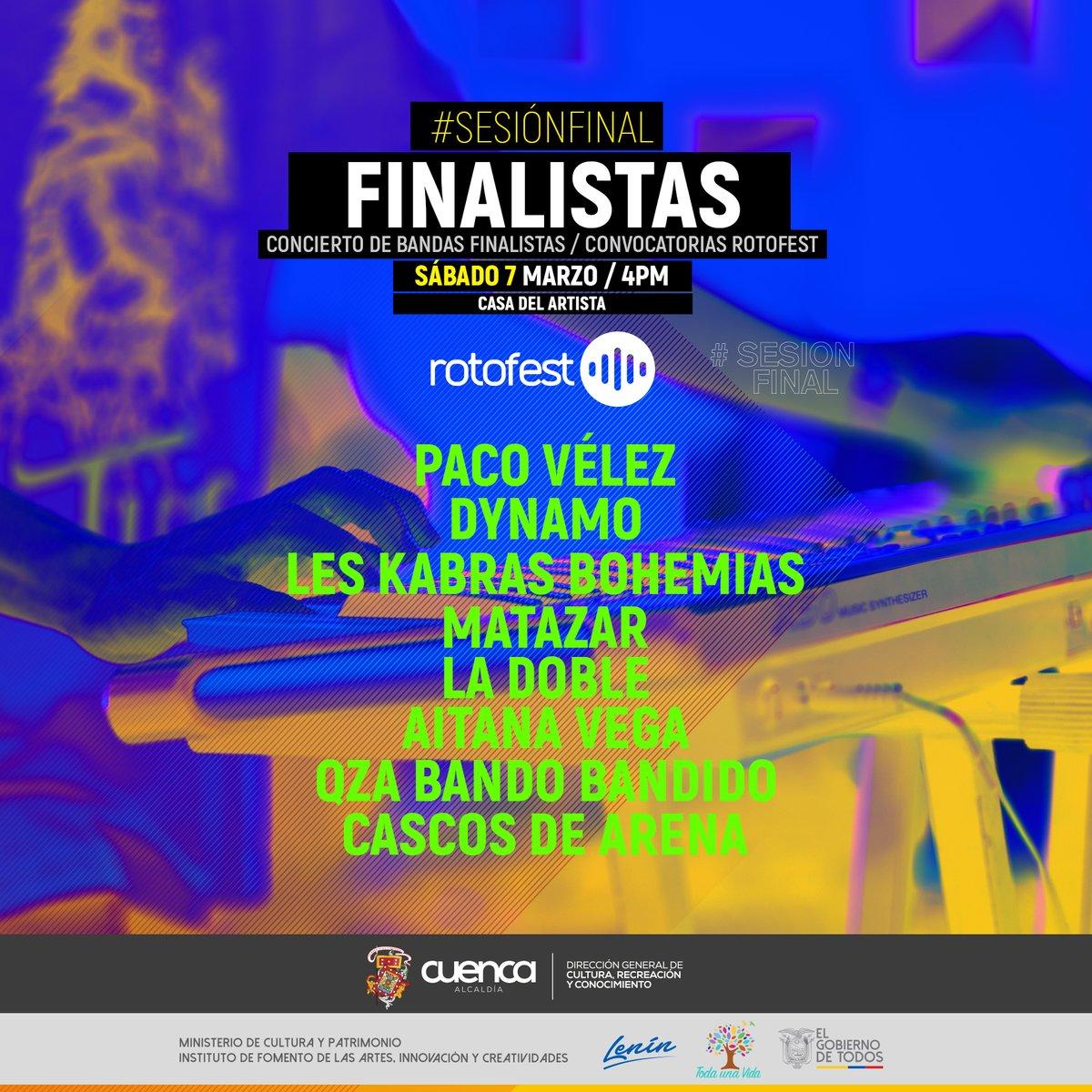 FINALISTAS 2020 Rotofest ( Sesión Final )  PACO VÉLEZ  DYNAMO  LES KABRAS BOHEMIAS  MATAZAR  LA DOBLE  AITANA VEGA  QZA BANDO BANDIDO  CASCOS DE ARENA  Conciertazo se viene el 7 de marzo en la Casa del Artista #Rotofest #Cuenca #RockStagepic.twitter.com/ou1YnYdUSf
