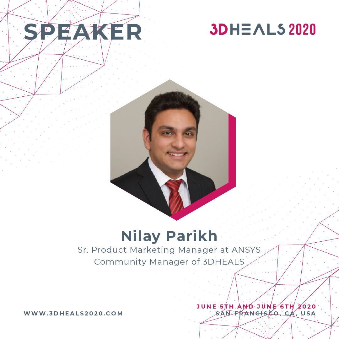 #3DHEALS2020 #Speaker Announcement https://buff.ly/2sC36CC  @ANSYS Nilay Prikh on #3dprinting #simulation in #healthcare #medicaldevicepic.twitter.com/fj15eClFa0