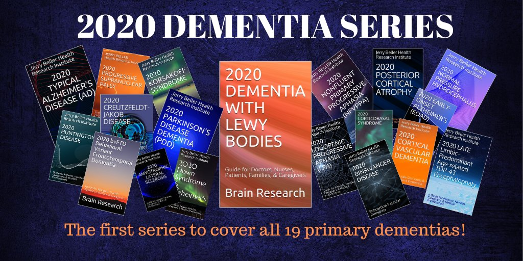 Dementia Books   We cover all 19 primary #dementia types. | #Alzheimers | Lewy body | Parkinson's | Vascular | Huntington's | ALS | Frontotemporal | Primary Progressive Aphasia | Hydrocephalus | Korsakoff | & more @JerryBeller1