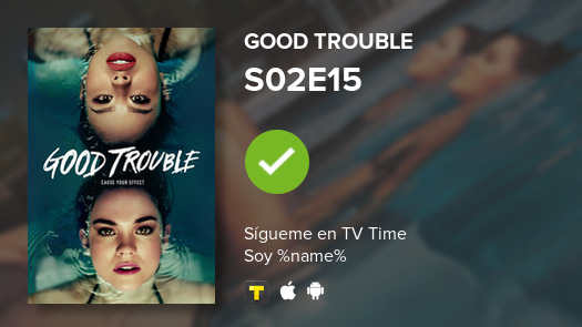 I've just watched episode S02E15 of Good Trouble! #goodtrouble  #tvtime