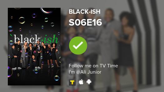 I've just watched episode S06E16 of black-ish! #blackish  #tvtime