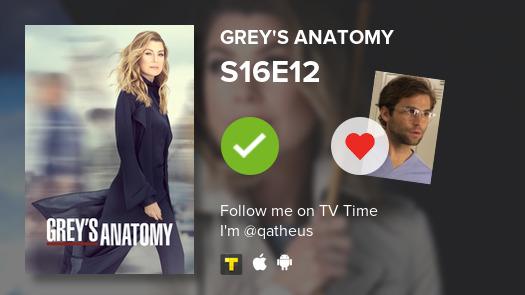I've just watched episode S16E12 of Grey's Anatomy! #GreysAnatomy  #tvtime