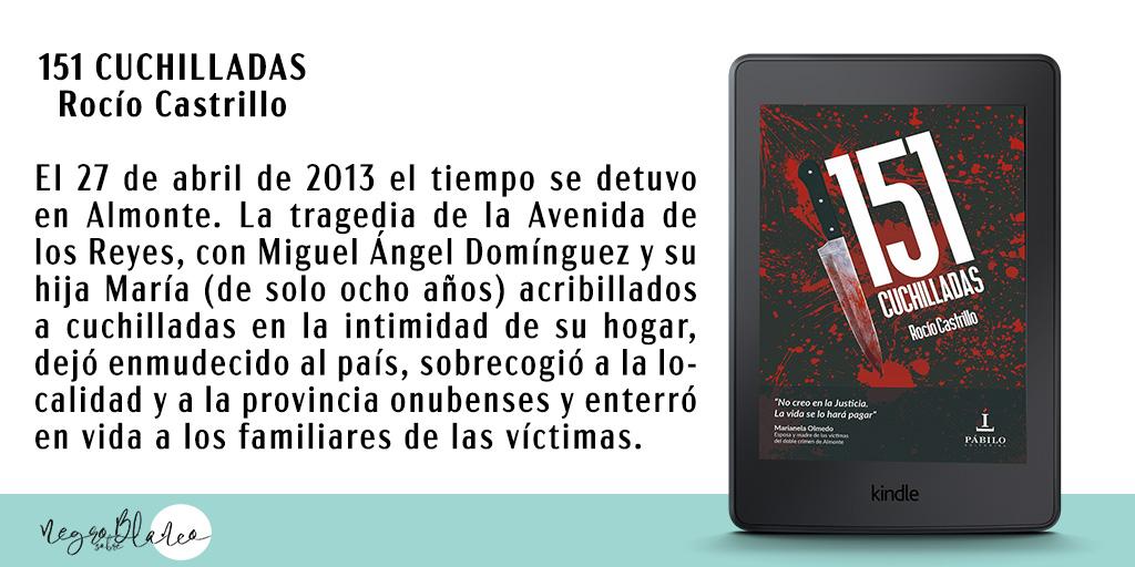 151 CUCHILLADAS de @roautora  ¡NOVEDAD! 📖 «La verdadera historia de uno de los crímenes más sangrientos e insólitos de la crónica negra de España». Disponible en #KindleUnlimited #DobleCrimenAlmonte #lectores #librosrecomendados #leeresvivir #amoleer