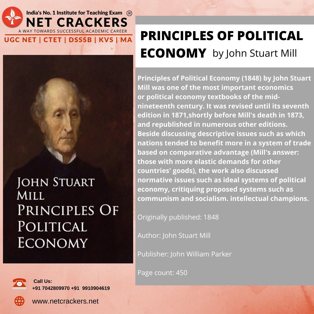 Principles of Political Economy by John Stuart Mill was one of the most important economics or political economy textbooks of the mid-nineteenth century. #ugcnetpoliticalscience #politicalscience #Books #NETCRACKERS #anuragsharmapic.twitter.com/b4DNKuhVJA