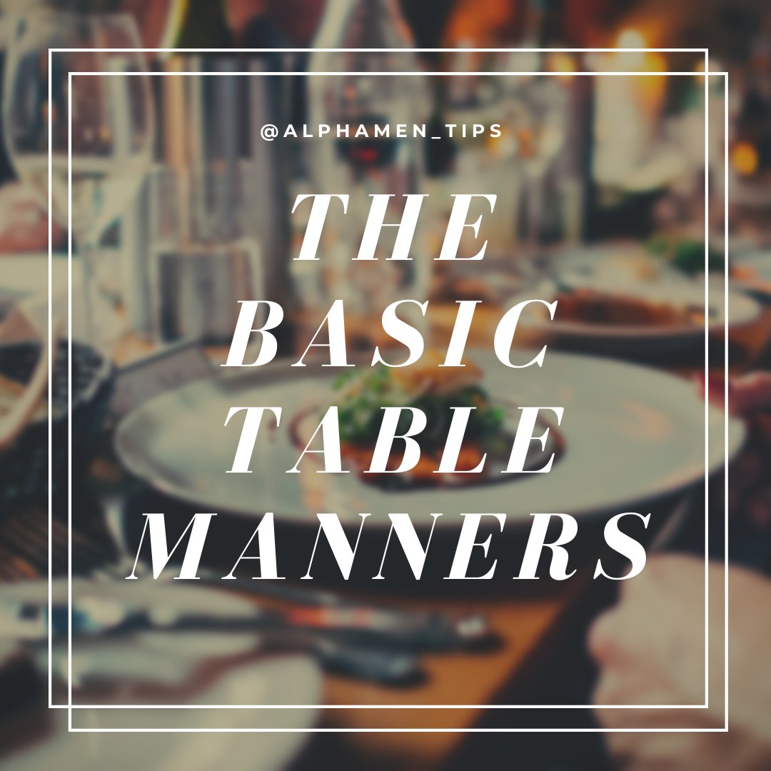 #tablemanners #ettiquette #learn #manners # #viral #tips #tipoftheday #dinner #food #foodblogger #dinning #formal #foodie #manitup #learn #newknowledge #newskills #free #likeforlikes #aesthetic #grunge #iphone #android #phone #grooming #manitup #man #mensfashion #mengrooming pic.twitter.com/V9xDP7Wtfz