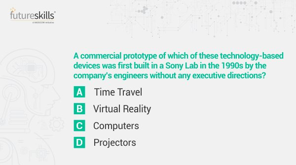 Ques 2.   Learn more about technologies of the future by taking part in our quiz. Answer all 5 questions correctly using #NASSCOMFSQuizContest & win Amazon gift vouchers worth 1K. Participate, share & tag your friends!   T&C Apply: http://bit.ly/2SMITnY   #Contest #ContestAlert