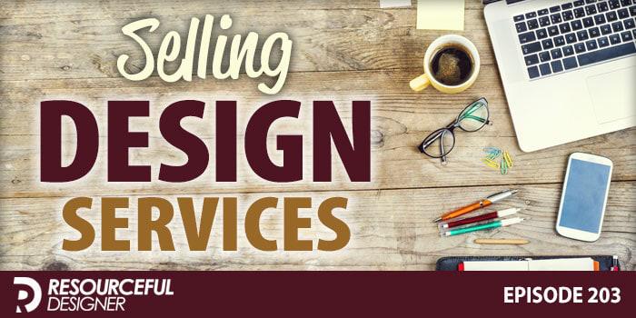 Selling Design Services – RD203:   #designer #freelance #graphicdesign #design #webdesign