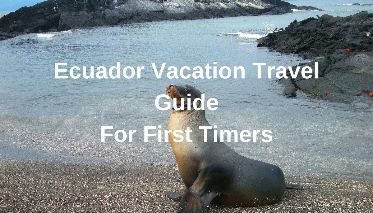 Ecuador Vacation Travel Guide For First Timers http://bit.ly/2vI6ixZ via @totraveltoo #Ecuador #TravelGuide #TravelTipspic.twitter.com/DUqEYrT5oC