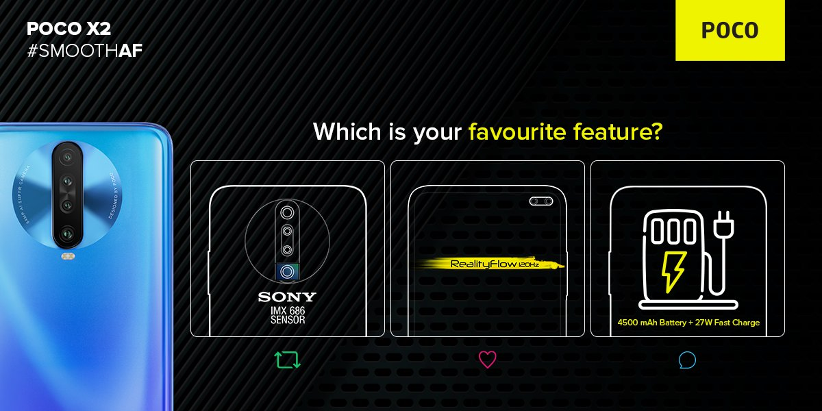 What's your pick? 🔁- RT if you like #PhotosClearAF with the Sony IMX686 quad camera. ❤️- Hit love if your choice is #SmoothAF 120Hz Reality Flow Display. 👇 - Reply if you prefer 4500mAh battery + 27W fast charging.    #POCOX2