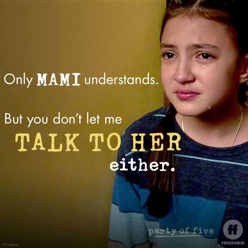 Without Mami, Valentina feels lost. #PartyOfFive