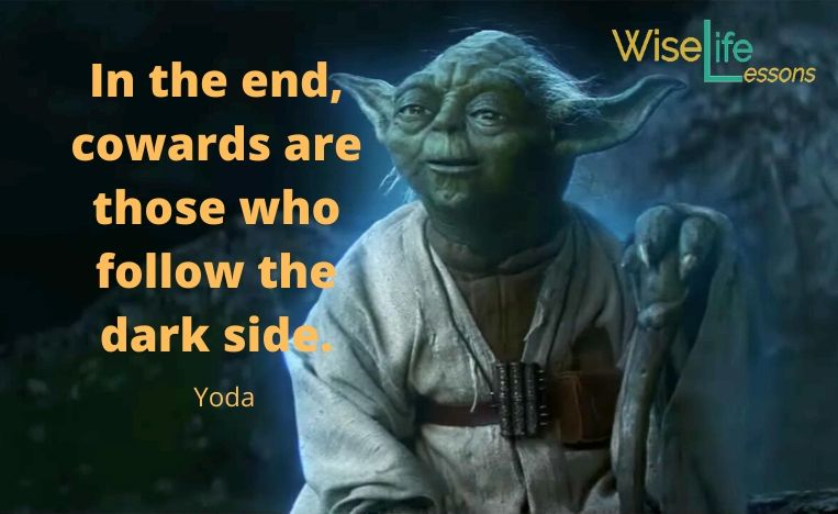 In the end, cowards are those who follow the dark side. Check out more Yoda quotes here: http://ow.ly/LJea50ysacf  #inspirationalquote #yodaquotes #motivationalquotes #lifequotes #quotesforyoupic.twitter.com/PqlkghzL25