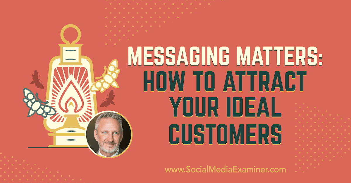 Messaging Matters: How to Attract Your Ideal Customers https://www.socialmediaexaminer.com/messaging-matters-how-to-attract-ideal-customers-jeffrey-shaw/ … #digitalmarketing #contentmarketing pic.twitter.com/UkxDEeESdI