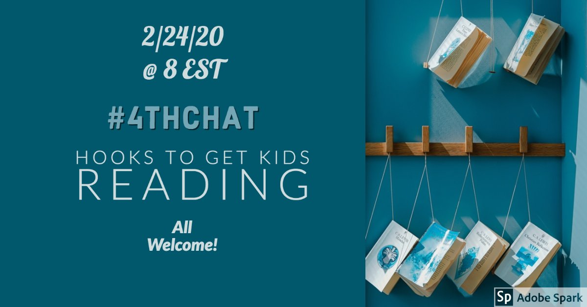 Tomorrow's #4thchat: Hooks to Get Kids Reading! All welcome! #3rdchat #2ndchat #1stchat #5thchat #6thchat @JennRegruth @MarkNechanicky @swampfrogfirst