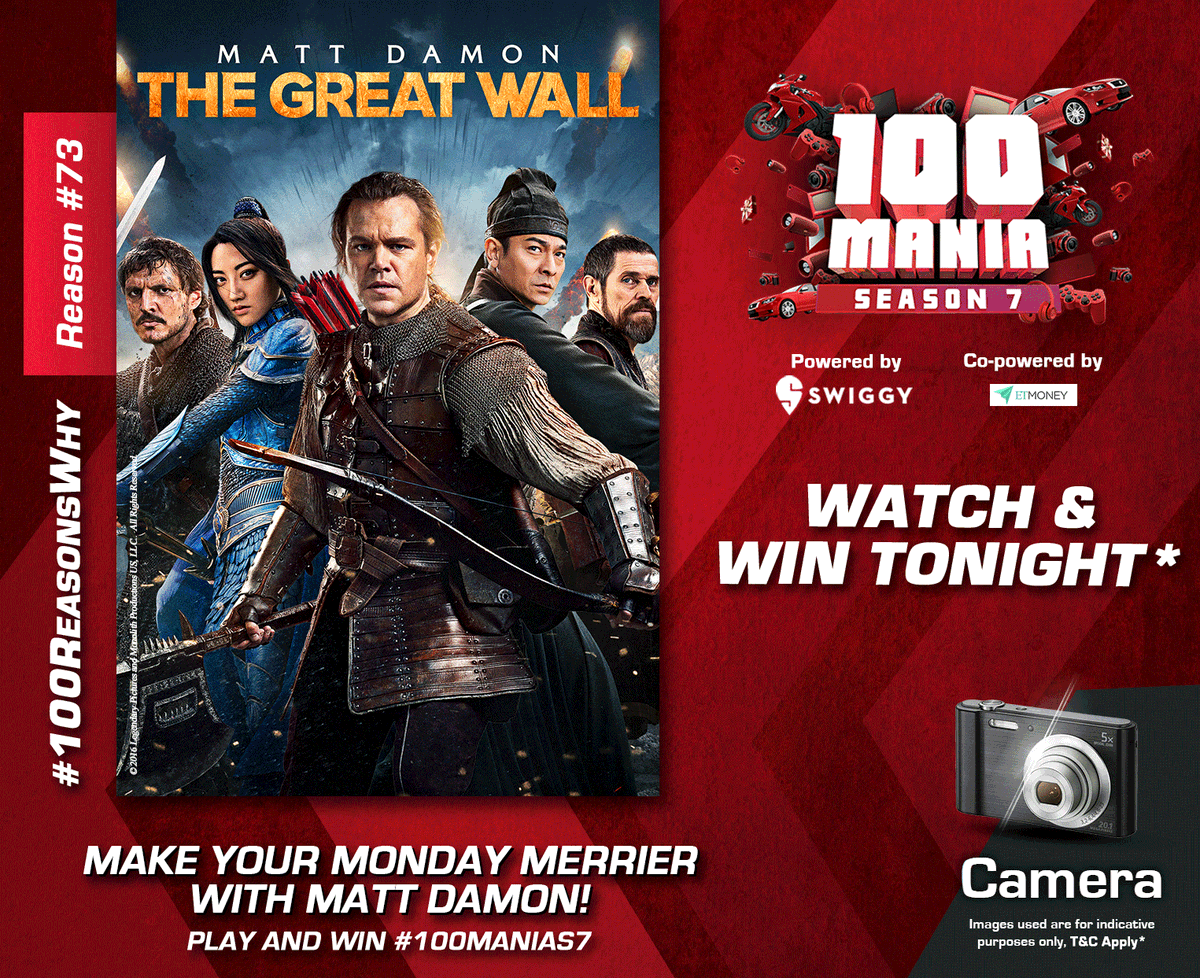 The monsters are ready to attack the 'Great Wall'. Are you? Tune-in to #100ManiaS7 tonight at 9 pm and you can win a Camera. #100ReasonsWhy T & C Apply*  #TheGreatWall #Camera #ContestAlert