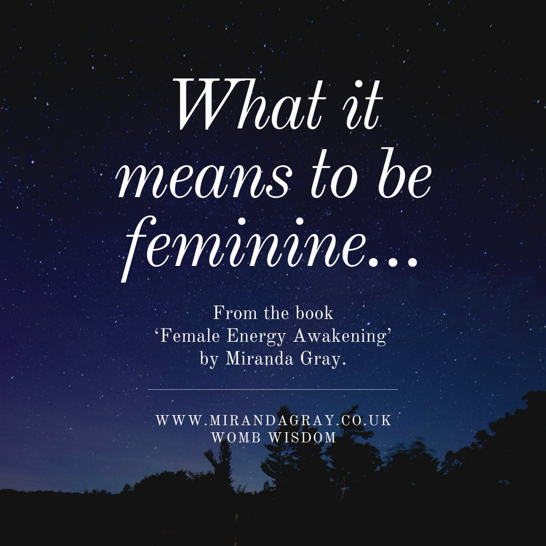 To be feminine is to express our Sacred Feminine nature, whatever our age or our physical state. To be feminine is not just to be gentle, it is also to perceive ourselves as the maiden, the warrior, the seeker, the mother, the sexy enchantress, the wild woman, and the old witch.pic.twitter.com/xAgR478B8Z