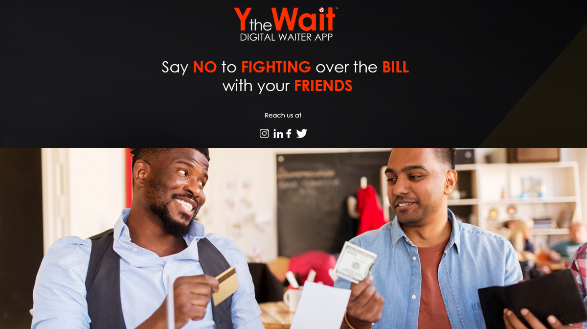 Put an end to payment clashes with your friends. Split the bill with ease using Y the Wait. Click here to download now - https://www.ythewait.com/app   #ythewait #digitalwaiter #restaurante #bill #payment #friend