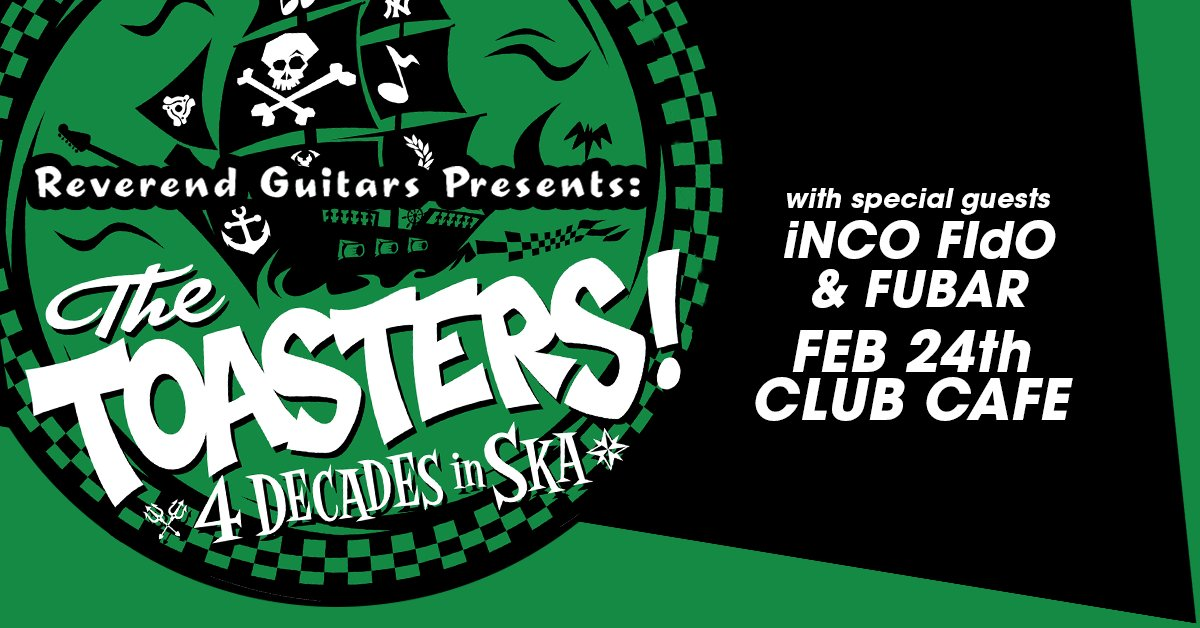 TONIGHT! @ClubCafeLive: @TheToastersNYC with special guest @FubarPGH & inCO FidO! Doors 6:30PM / Show 8PM!
