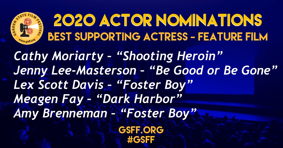 """AND THE NOMINEES ARE....⠀ ⠀ Best Supporting #Actress – Feature Cathy Moriarty – """"Shooting Heroin"""" Jenny Lee-Masterson – """"Be Good or Be Gone"""" Lex Scott Davis – """"Foster Boy"""" Meagen Fay – """"Dark Harbor"""" Amy Brenneman – """"Foster Boy""""  #GSFF #officialselection #njfilmpic.twitter.com/caNnlYlBaJ"""