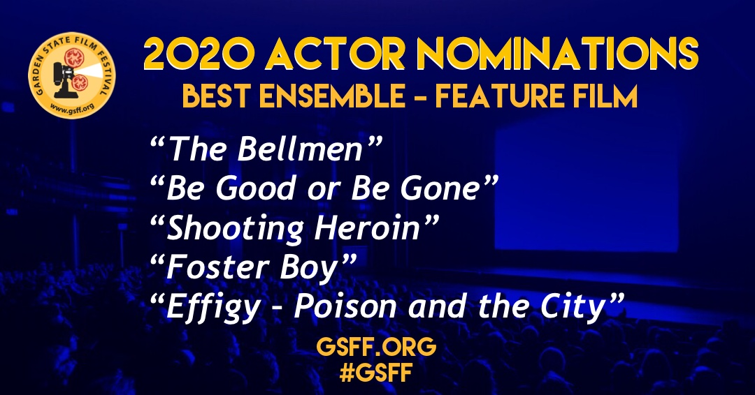 """AND THE NOMINEES ARE: ⠀ Best Ensemble - Feature  """"The Bellmen"""" """"Be Good or Be Gone"""" """"Shooting Heroin"""" """"Foster Boy"""" """"Effigy – Poison and the City"""" #GSFF #officialselection #filmfestival #njfilm #filmmaker #filmmakers #asburypark #monmouthcounty #actorawards #actorspic.twitter.com/ExIyPfGe45"""
