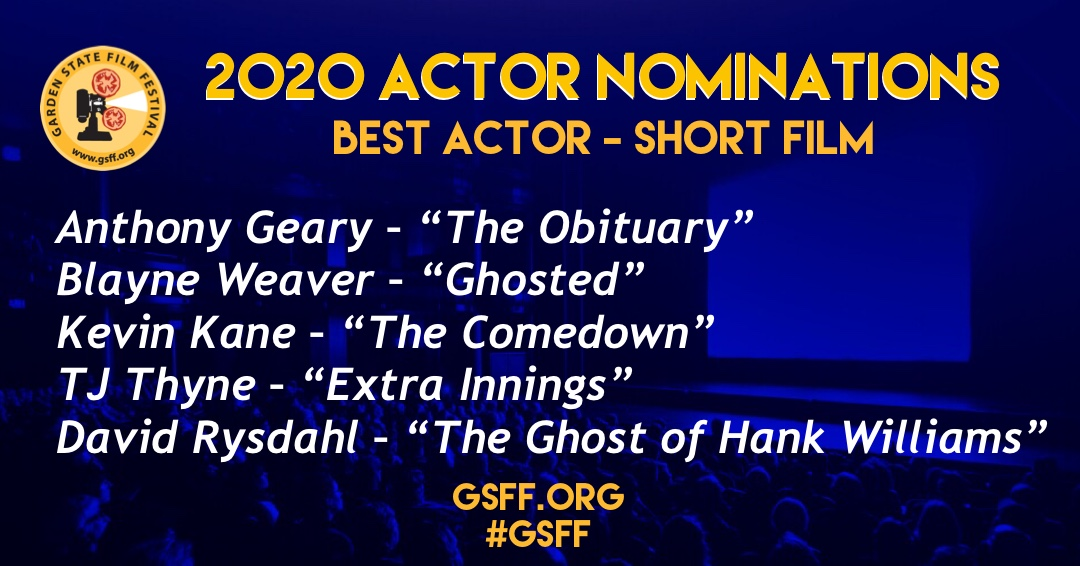 """AND THE NOMINEES ARE: ⠀ #BestActor – Short  Anthony Geary – """"The Obituary"""" Blayne Weaver – """"Ghosted"""" Kevin Kane – """"The Comedown"""" TJ Thyne – """"Extra Innings"""" David Rysdahl – """"The Ghost of Hank Williams""""   #GSFF #officialselection #filmfestival #njfilm #filmmakerpic.twitter.com/AVA4wQg2Rc"""
