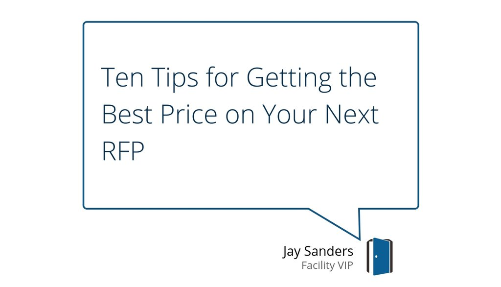 Ten Tips for Getting the Best Price on Your Next RFP https://lttr.ai/NiAL #bidding #propertymanager #rfppic.twitter.com/YLrFVMqX38