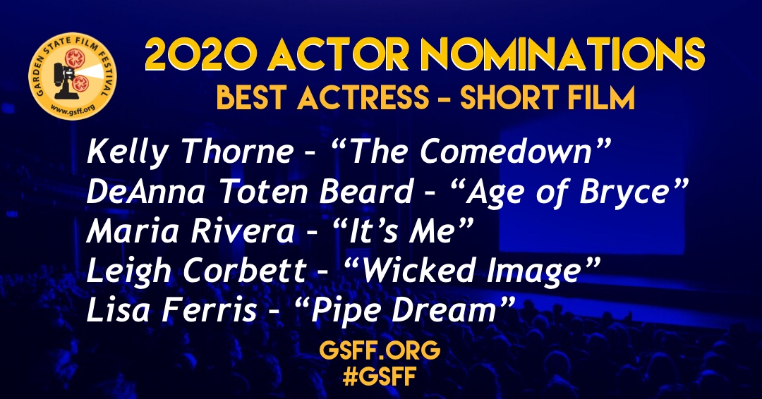 """AND THE NOMINEES ARE:⠀  #BestActress – Short  Kelly Thorne – """"The Comedown"""" DeAnna Toten Beard – """"Age of Bryce"""" Maria Rivera – """"It's Me"""" Leigh Corbett – """"Wicked Image"""" Lisa Ferris– """"Pipe Dream""""   #GSFF #officialselection #filmfestival #njfilm #actress #indiefilmpic.twitter.com/SbdRdlhce5"""