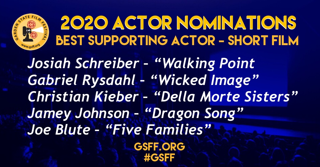 """AND THE NOMINEES ARE:⠀ ⠀ Best Supporting #Actor – Short  Josiah Schreiber – """"Walking Point Gabriel Rysdahl – """"Wicked Image"""" Christian Kieber – """"Della Morte Sisters"""" Jamey Johnson – """"Dragon Song"""" Joe Blute – """"Five Families"""" #GSFF #officialselection #filmfestivalpic.twitter.com/HVBEP8Gdyw"""