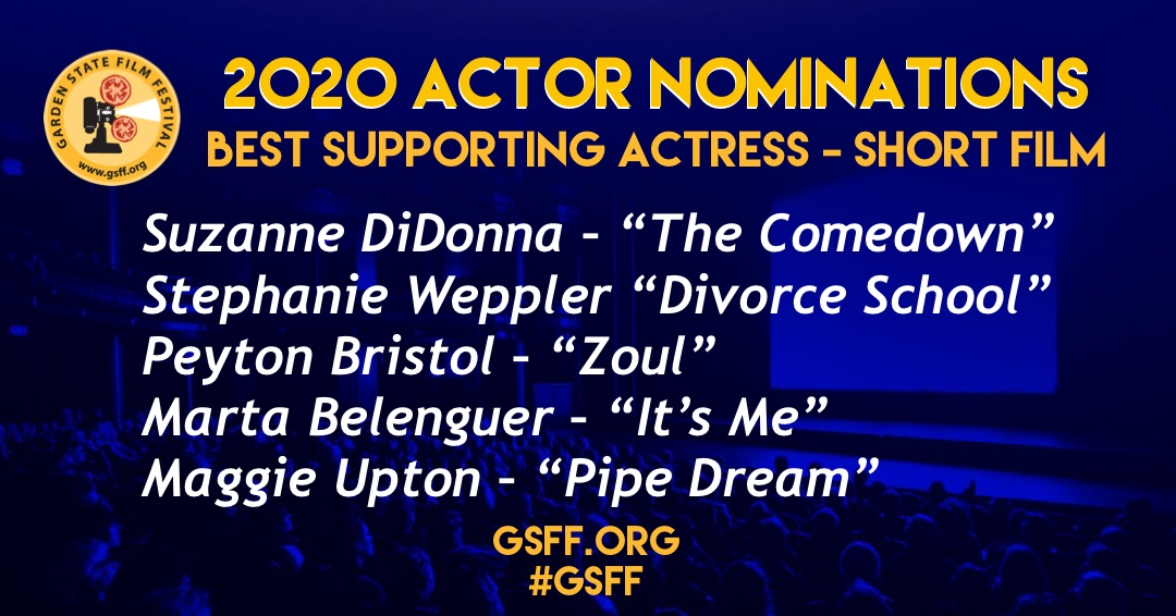 """AND THE NOMINEES ARE:⠀ ⠀ Best Supporting #Actress - Short  Suzanne DiDonna – """"The Comedown"""" Stephanie Weppler """"Divorce School"""" Peyton Bristol– """"Zoul"""" Marta Belenguer– """"It's Me"""" Maggie Upton– """"Pipe Dream"""" #GSFF #officialselection #filmfestival #njfilm #filmmakerpic.twitter.com/hFGRFzthQU"""
