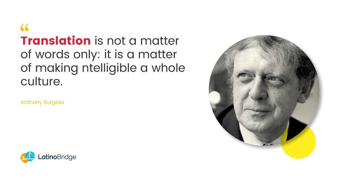 """""""Translation is not a matter of words only: it is a matter of making intelligible a whole culture."""" Anthony Burgess #l10n #T9N<br>http://pic.twitter.com/Iv5LNRodNf"""