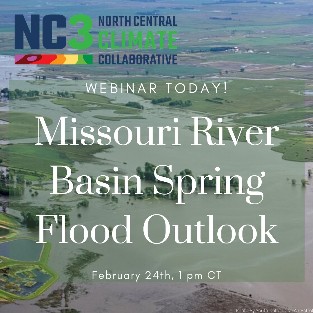 There is still time to register for today's webinar put on by the Network's #climate team, NC3! Tune in today at 1 pm CT to hear from Kevin Low @NOAA @NWSCentral about the 2020 Missouri River Basin spring #flood outlook. To register visit: https://unl.zoom.us/webinar/register/5115726384205/WN_hI58G4bTTByHqL7AcKaf5g…