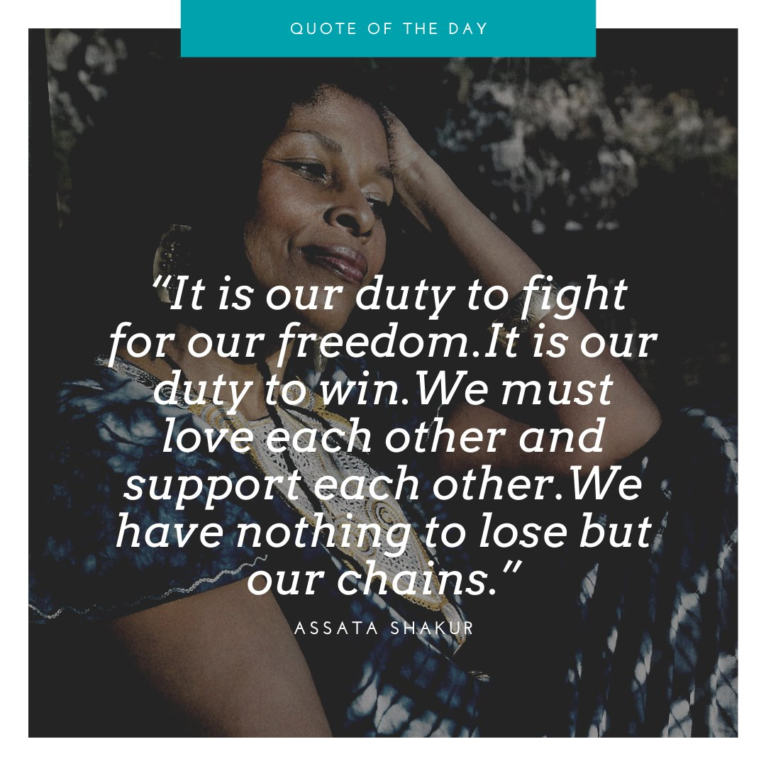 """""""It is our duty to fight for our freedom. It is our duty to win. We must love each other and support each other. We have nothing to lose but our chains."""" -Assata Shakur #CJM2020 #showup pic.twitter.com/aK5v1VHujI"""