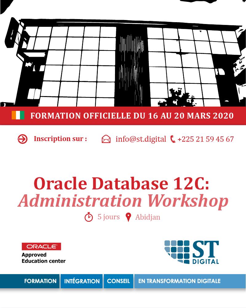 @STDIGITAL_corp organise une #formation officielle #Oracle #Databases 12C : Administration Workshop à #Abidjan du 16 au 20 mars 2020 Inscrivez dès maintenant  info@st.digital +225 21 59 45 67  #Abidjan #cotedivoire #team225pic.twitter.com/x3tzacOFA3