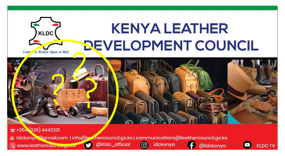 Please @Kldc_official, the circled products below are not #MadeinKenya They are not even #MadeinEastAfrica. Please work with us under the coordination of our umbrella @LeatherApex so that we can guide you to which leather products are made in Kenya .pic.twitter.com/pVTwJKNkFe