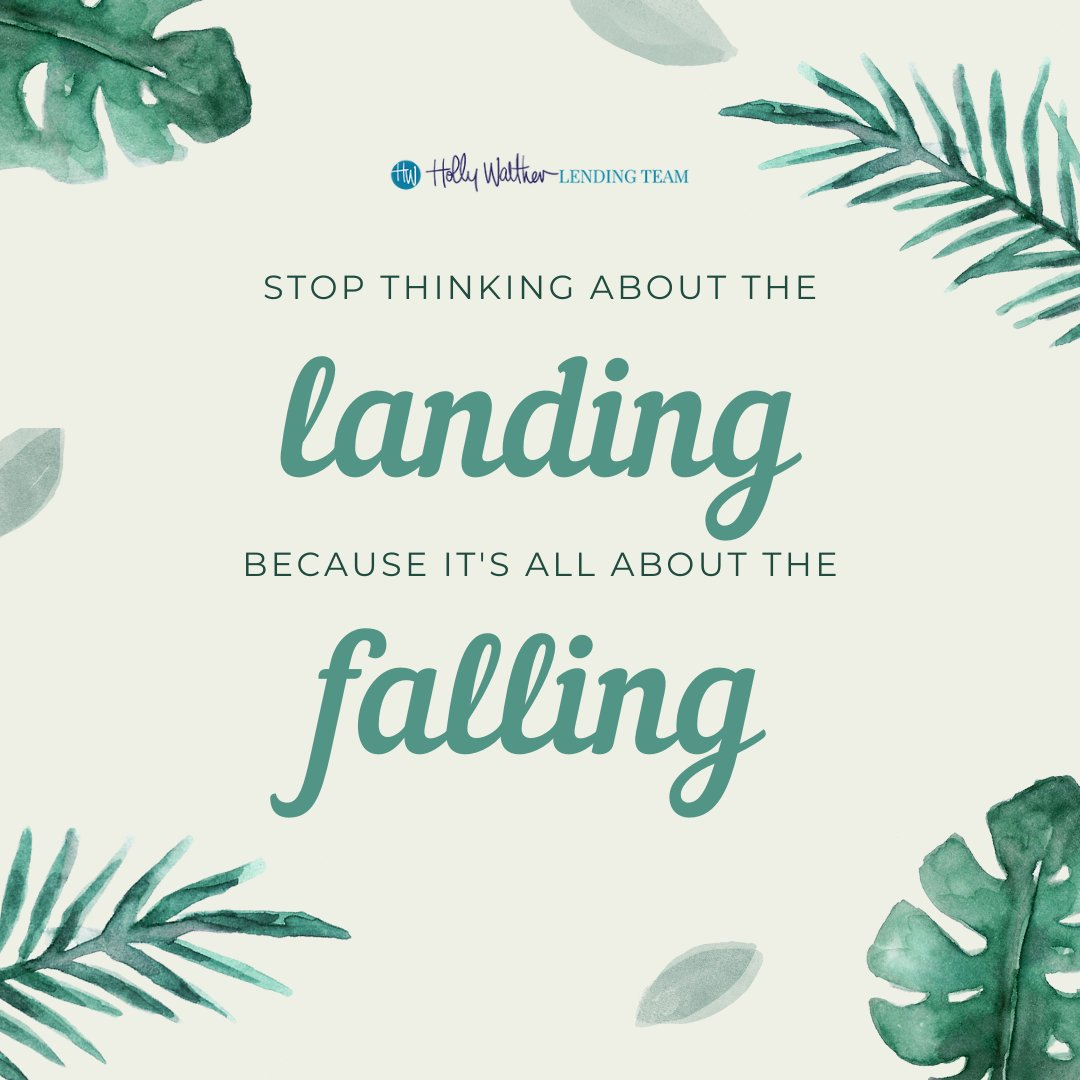 Worrying more about the fall, will ensure a better landing! Happy Monday.  #lender #realtor #quotestoliveby #quotes #life #bestoftheday #love #motivation #inspirationalquotes #quoteoftheday #quote #quotesaboutlife #bossbabe #bosslady #bosslife