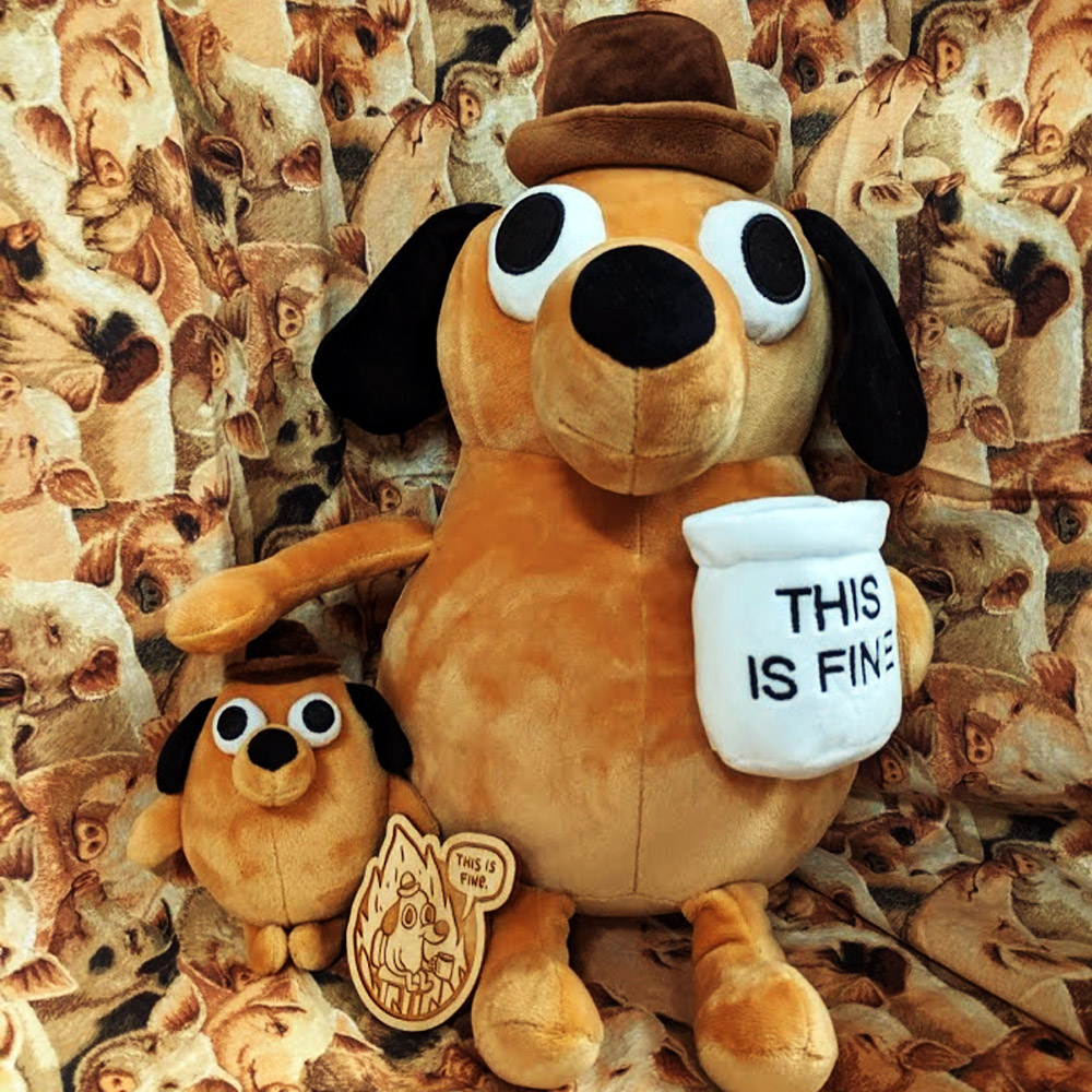This Is Fine Dog Stuffed Animal, Topatoco On Twitter What S Better Than This Just Dogs Being Fine Dogs Being Good Https T Co Ujkop2dld9 Kcgreenn