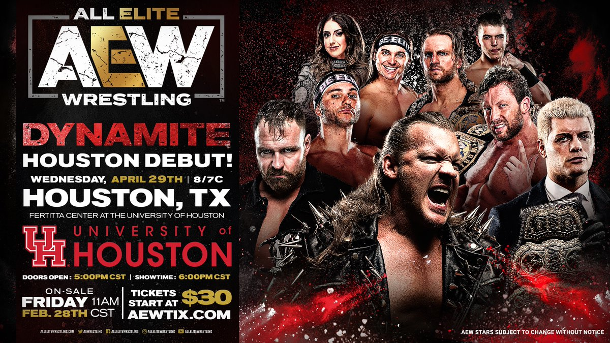 HOUSTON, TX - Are you ready for #AEW?  Wednesday, April 29th -The Fertitta Center will host #AEWDynamite at the @UHouston.    Tickets go live THIS FRIDAY, Feb 28th at 11am CST and start at $30!  Visit  for full event details.